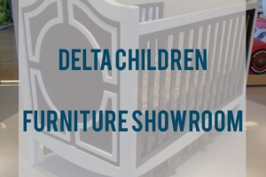 Delta Children's Furniture Show Room, and Review