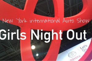 NY International Auto Show Girls Night Out