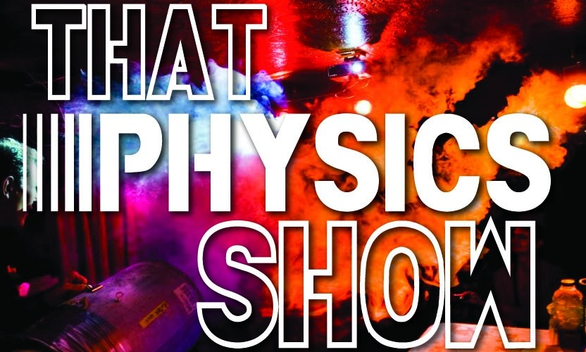 Discount: THAT PHYSICS SHOW in NYC for the Family
