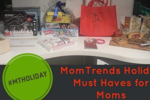 MomTrends Holiday Must Haves for Moms