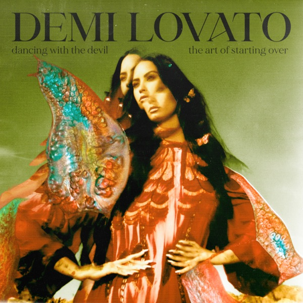 Dancing With The Devil…The Art of Starting Over (by Demi Lovato)
