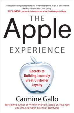 the-apple-experience-secrets-to-building-insanely-great-customer-loyalty-enhanced-ebook