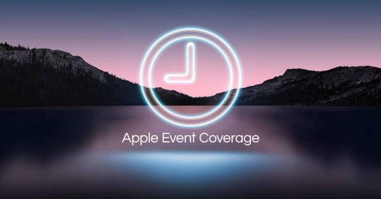 Блог Apple Event Live + центр новостей: iPhone 13, Apple Watch Series 7 и другие