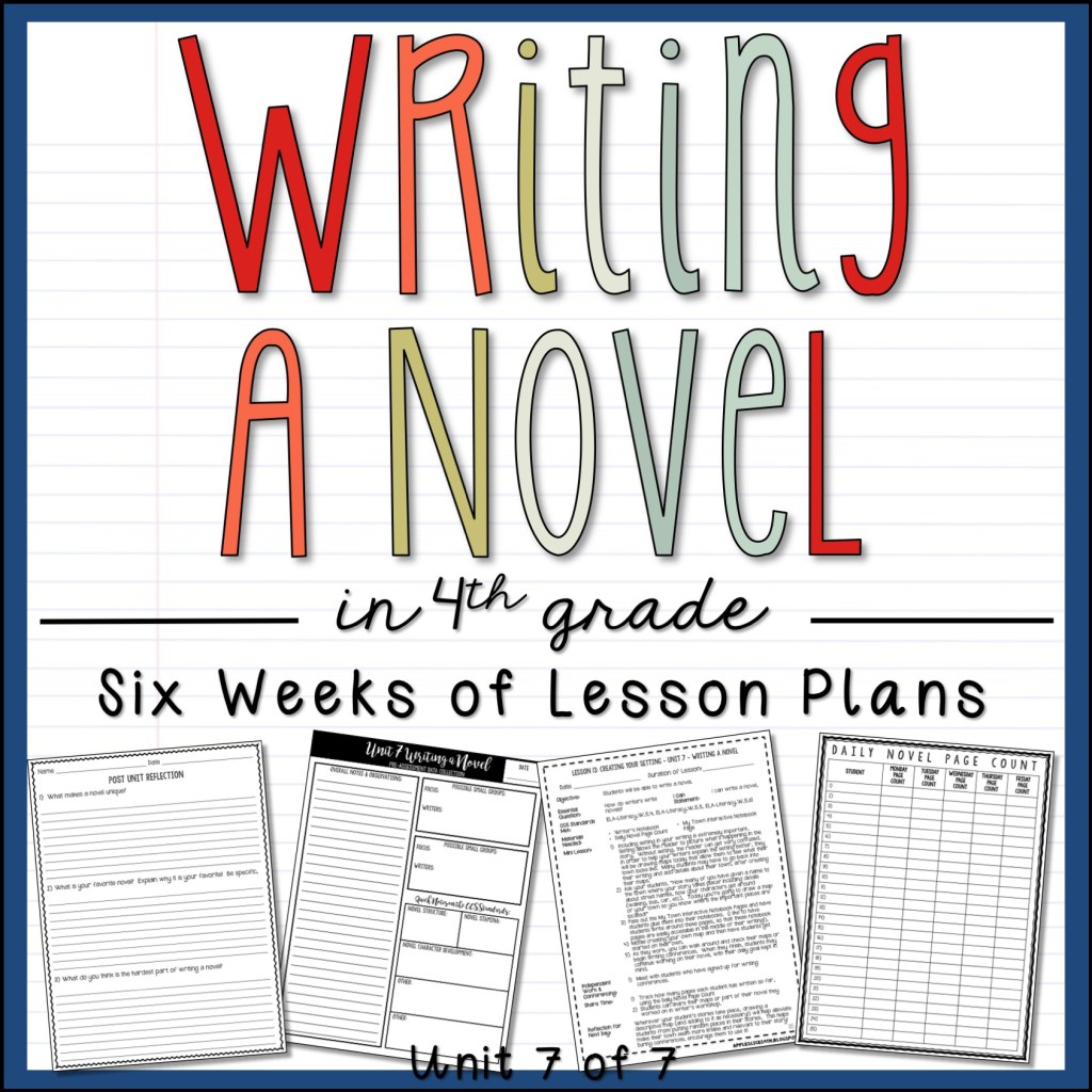 Write a Novel in 4th Grade Unit and Sample