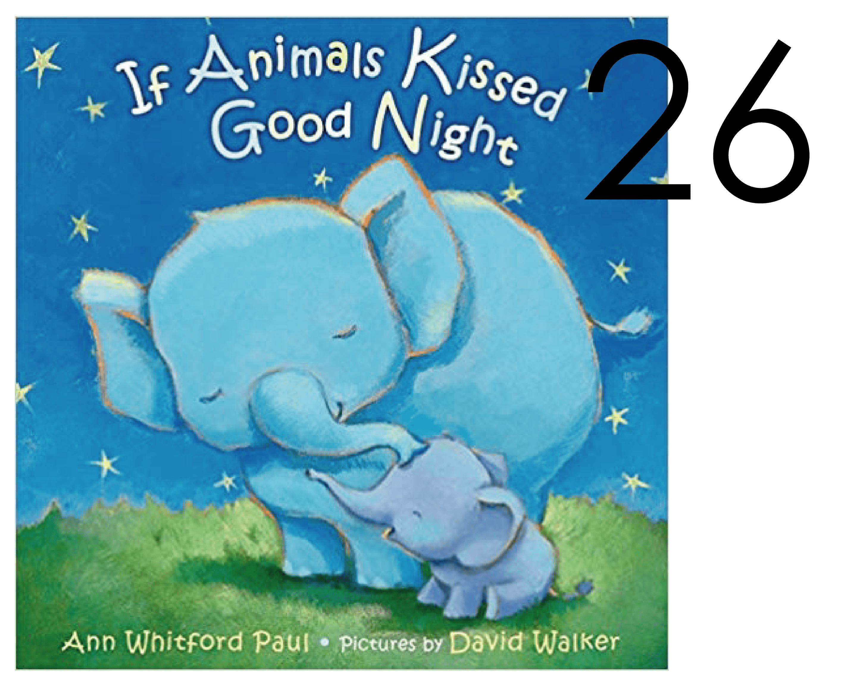 If Animals Kissed Good Night Holiday Book List