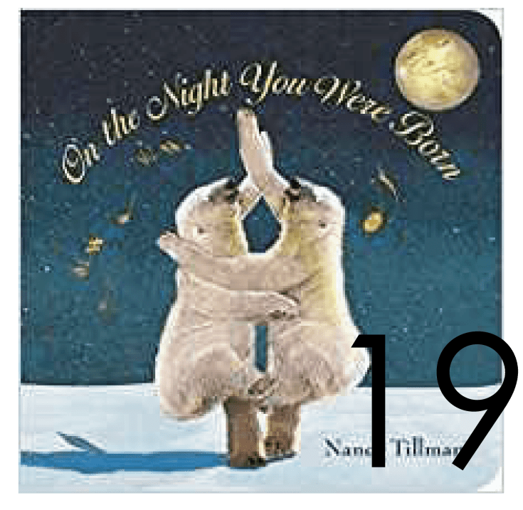 On the Night You Were Born Christmas and Holiday Book Countdown