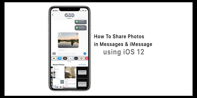How Do You Share Photos in Messages and iMessage iOS 12