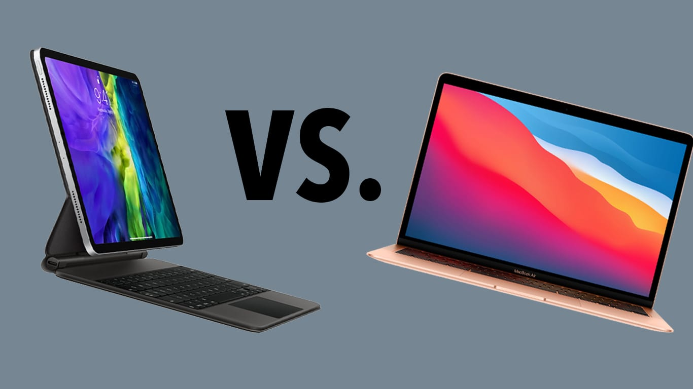 iPad vs MacBook: Should You Buy the iPad Pro or the New MacBook Air? - AppleToolBox