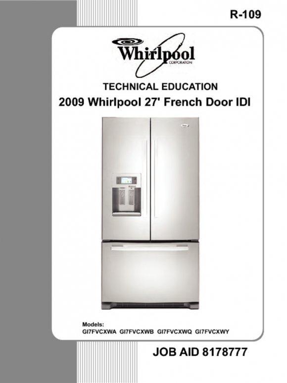 Whirlpool French Door Bottom Freezer Refrigerator Service