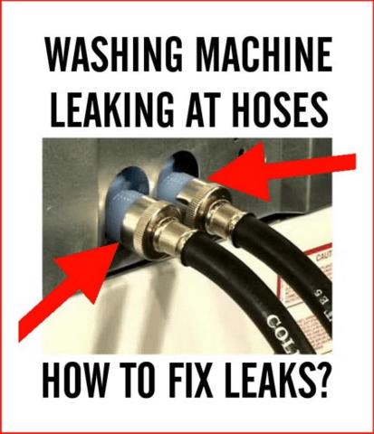 to fix leaking washing machine hoses