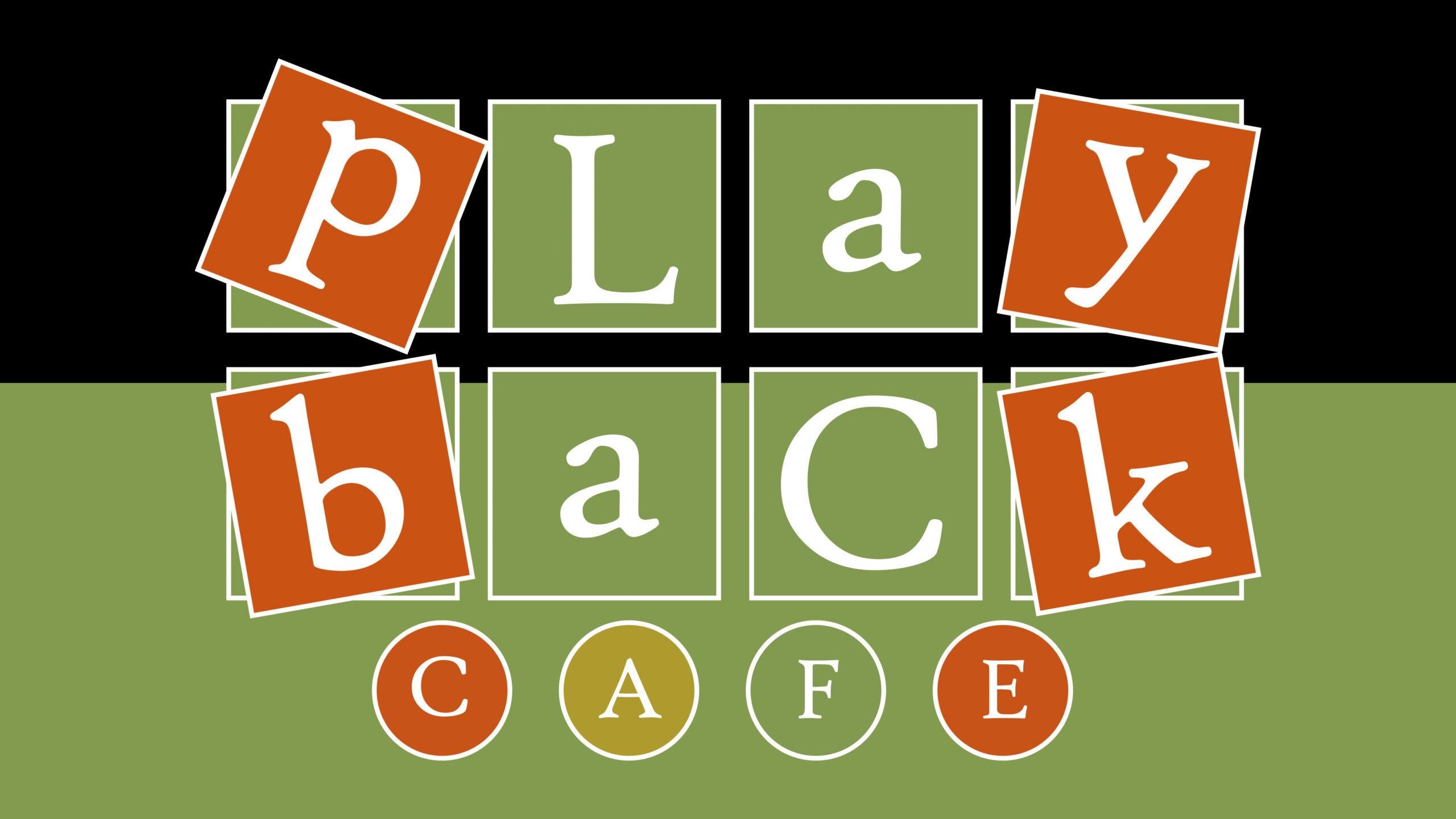PLAYBACK CAFE