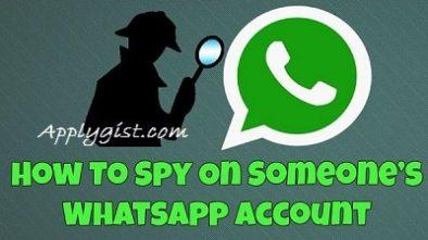 HOW TO SPY ON SOMEONE WHATSAPP ACCOUNT
