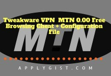 Tweakware VPN MTN applygist.com Free Browsing Cheat + Configuration File