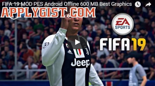 Watch FIFA 19 Offline MOD PES Android Video applygist.com-