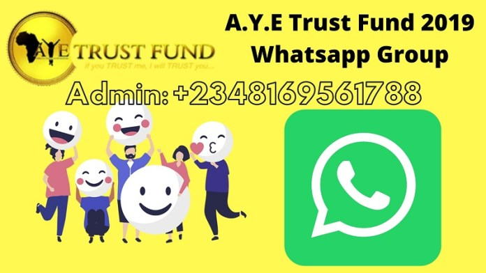 A.Y.E Trust Fund 2019 Whatsapp Group