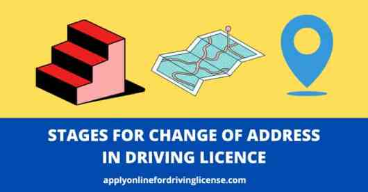 stages for address change in driving licence