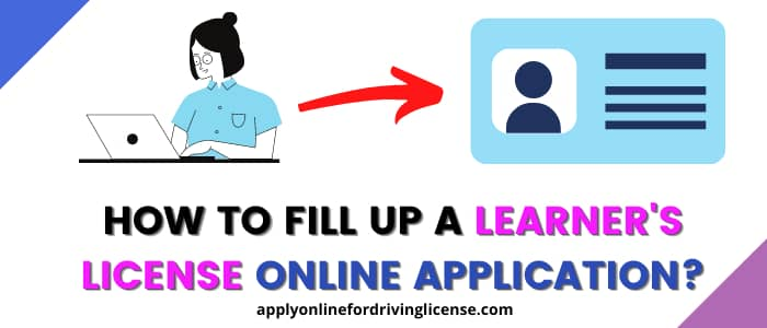 how to fill up a learning license online application