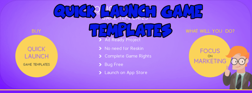 Quick-Launch-Game-Templates