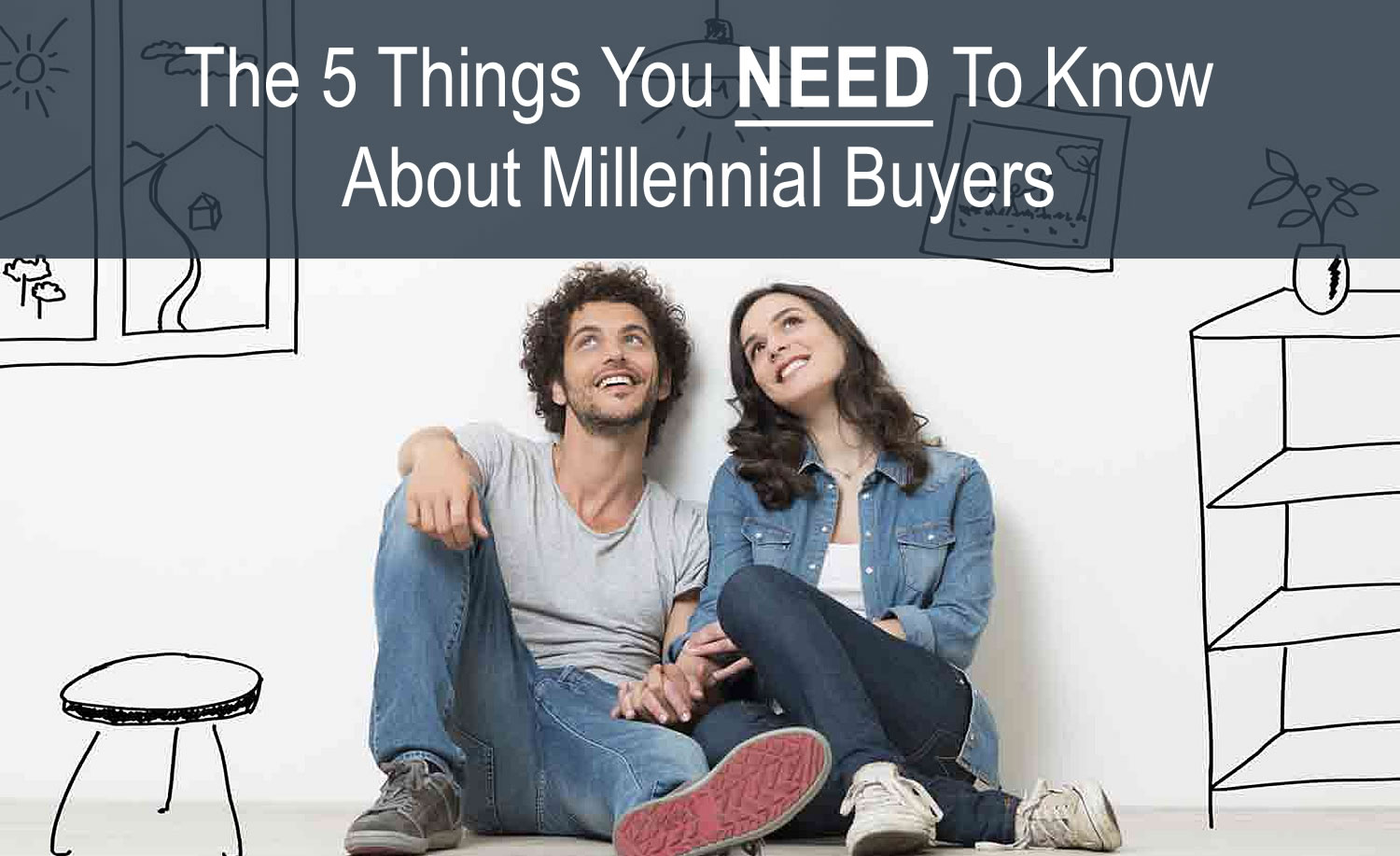 5 THINGS YOU NEED TO KNOW ABOUT MILLENNIAL BUYERS