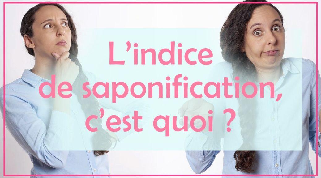 indice de saponification savon