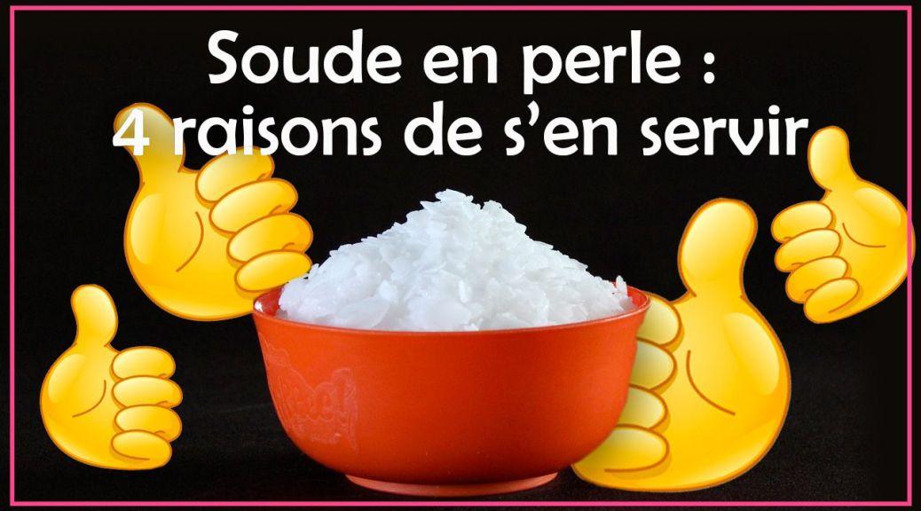 soude caustique en perle ou lessive de soude pour faire le savon.