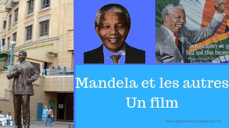Mandela et les autres.Un film