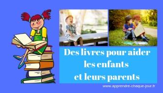 des livres pour aider les parents et les enfants