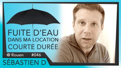 046-FUITE-d'eau-dans-ma-location-courte-durée-LCD-Sébastien-D