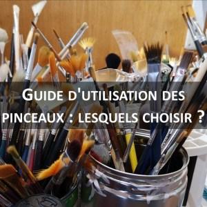 Guide d'utilisation des pinceaux