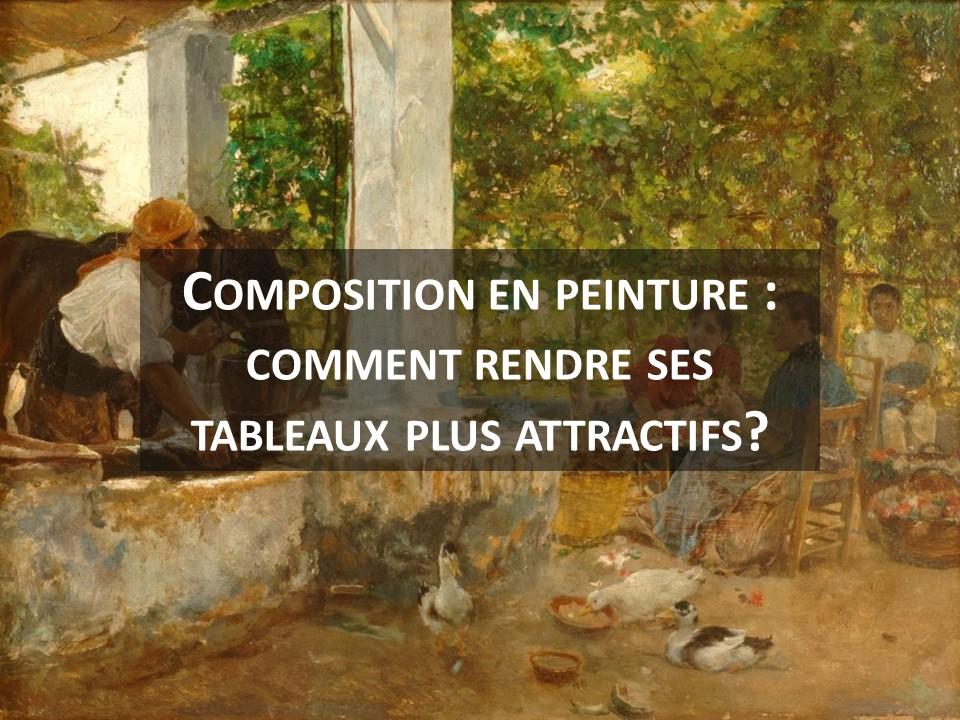 Composition en peinture : comment rendre ses tableaux plus attractifs?