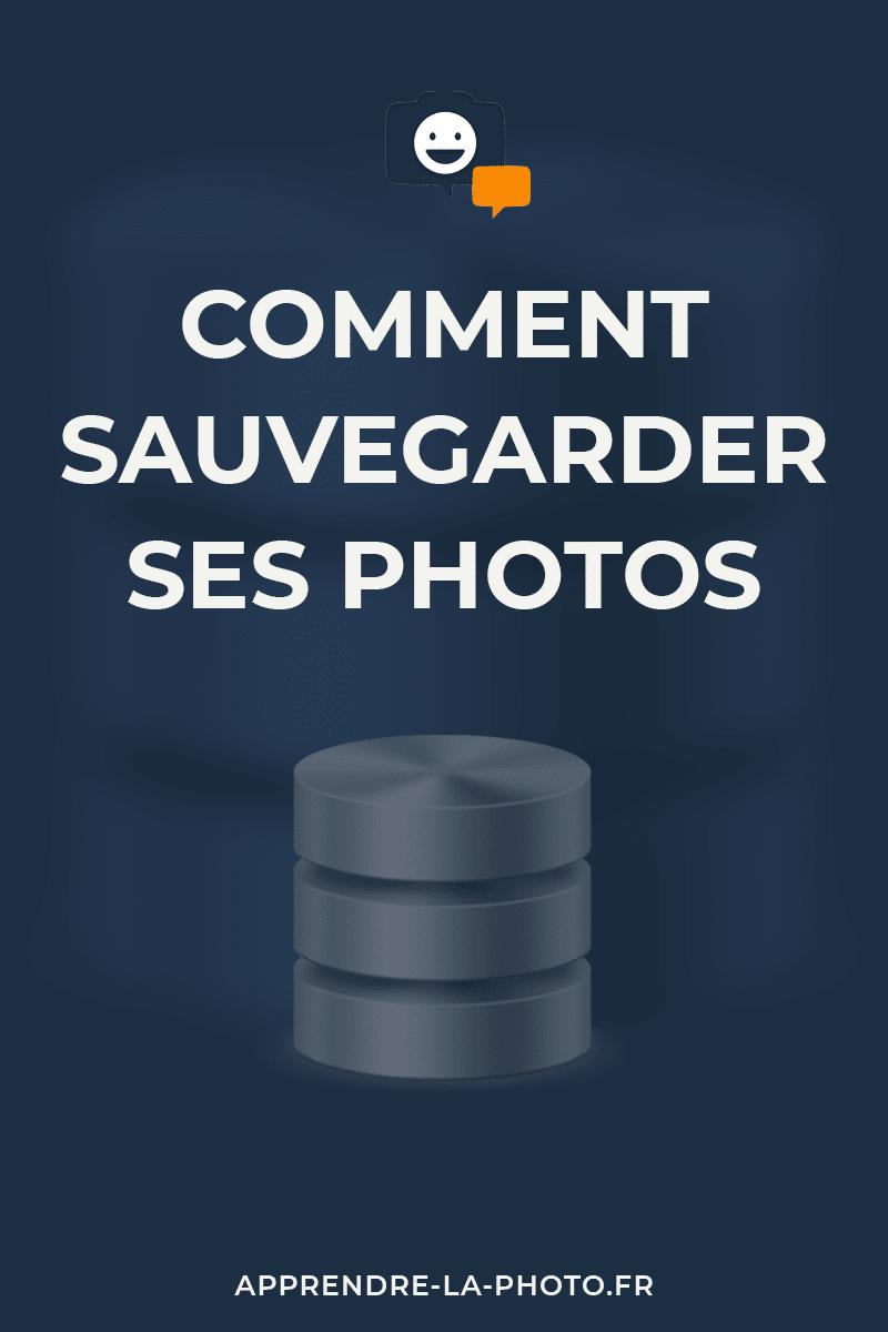 Comment sauvegarder ses photos?
