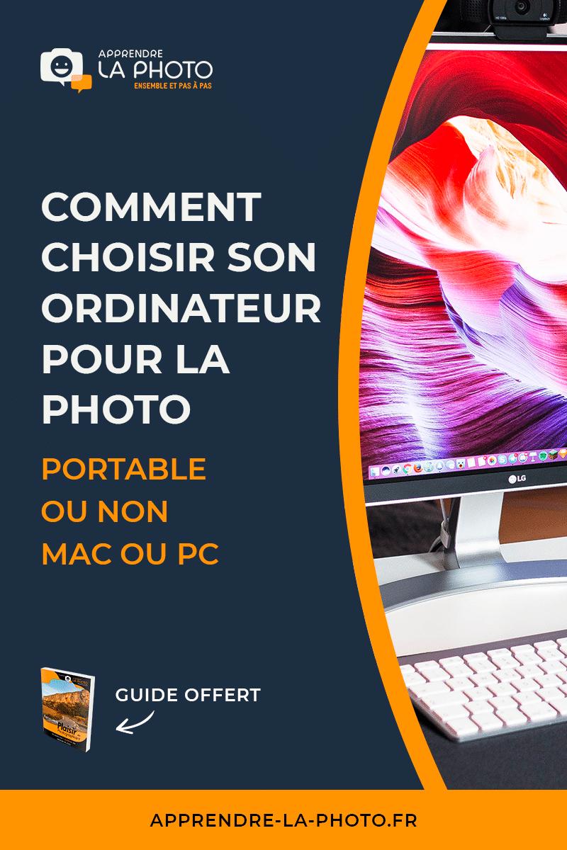 Comment choisir son ordinateur pour la photo? (portable ou non? Mac ou PC?)