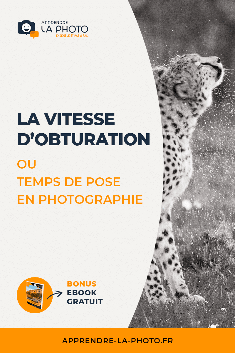 La vitesse d'obturation (ou temps de pose) en photographie