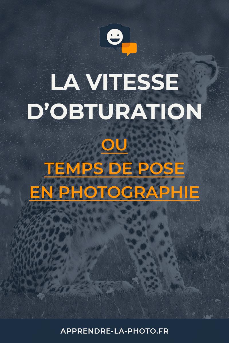 La vitesse d'obturation (ou temps de pose) en photographie