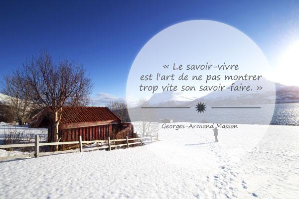A Méditer Citations Célèbres Sur Le Savoir Vivre