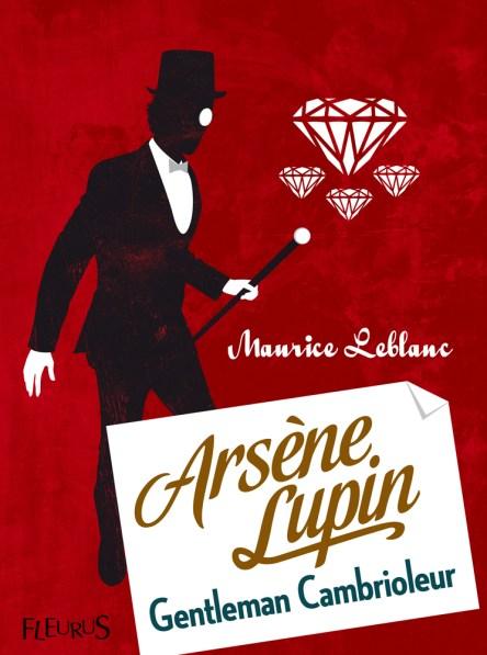 Arsène Lupin gentleman cambrioleur marrice leblanc étiquette protocole spécialiste expert professeur bonnes manières orgeuil gentleman séducteur
