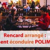Rencard arrangé : comment décliner poliment ?