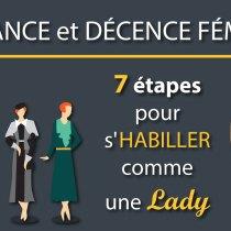 ÉLÉGANCE et décence FÉMININE : 7 étapes pour s'HABILLER comme une LADY