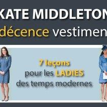 Kate Middleton & la décence vestimentaire : 7 leçons pour les Ladies des temps modernes