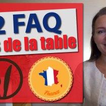 12 Questions/Réponses sur les arts de la table et l'étiquette à la française