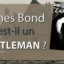 james bond gentleman galanterie guide