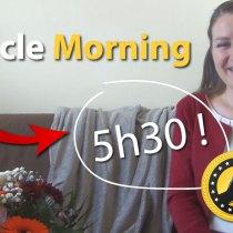 Miracle Morning d'une Mumpreneur : astuces pour se lever tôt et avoir du temps pour TOUT