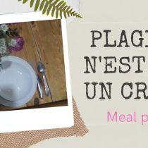 Meal prep : PLAGIER n'est pas un CRIME meal prep batch cooking