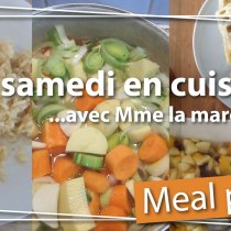 Meal prep : un samedi en cuisine avec Mme la Marquise