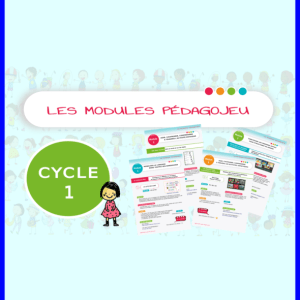 LES MODULES PEDAGOJEU DU CYCLE 1