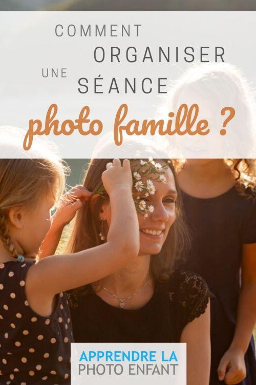 organiser une séance photo Famille