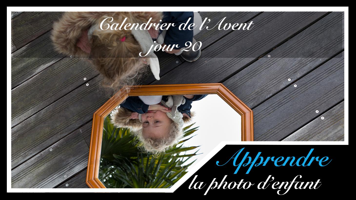 Jour 20 – Calendrier de l'Avent spécial Photo d'enfant