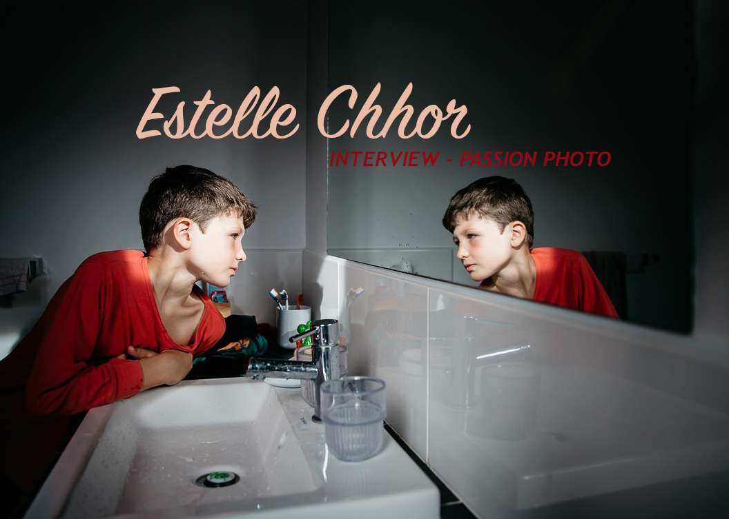 Estelle Chhor – Interview Passion Photo