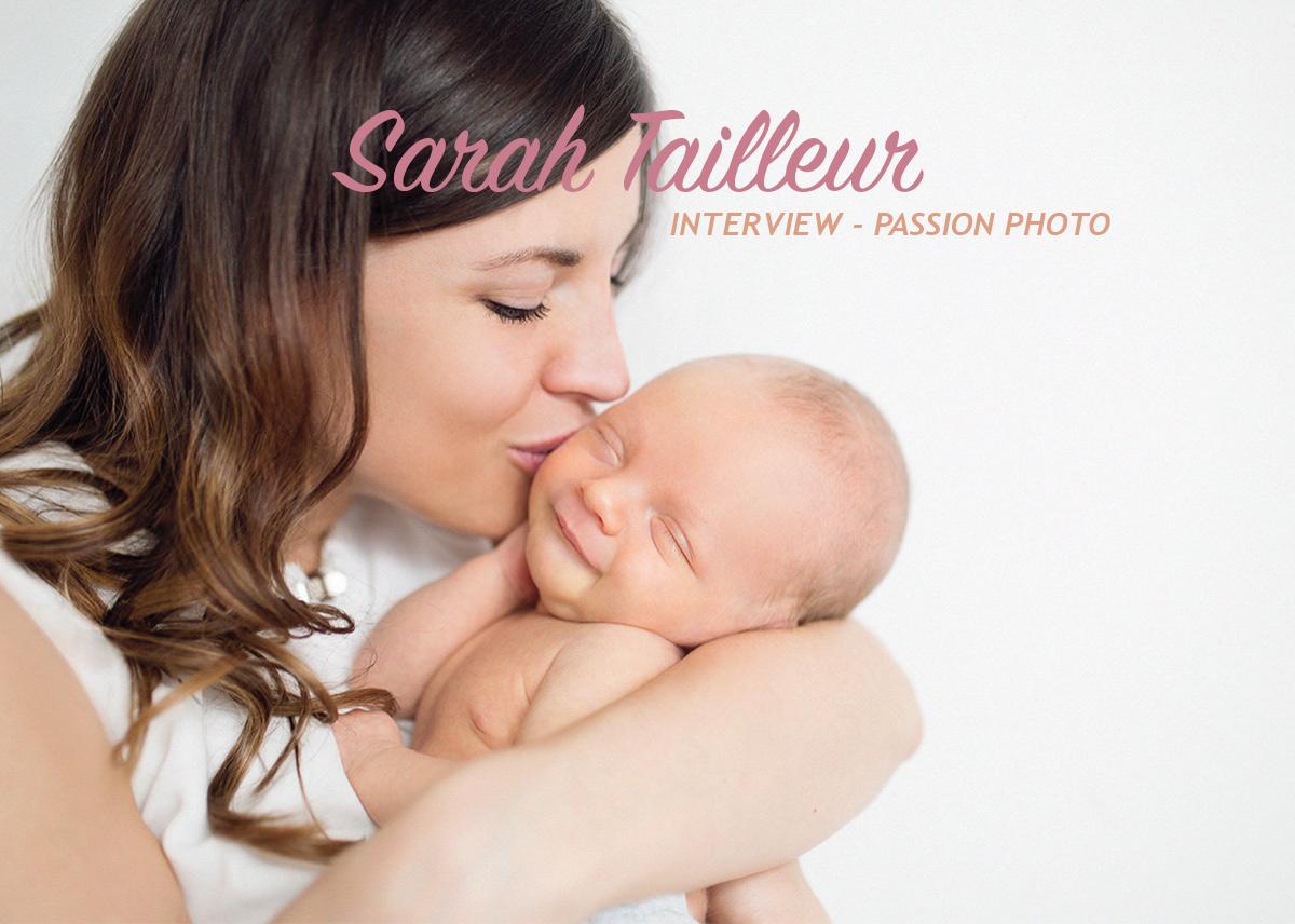 Sarah Tailleur – Interview Passion Photo