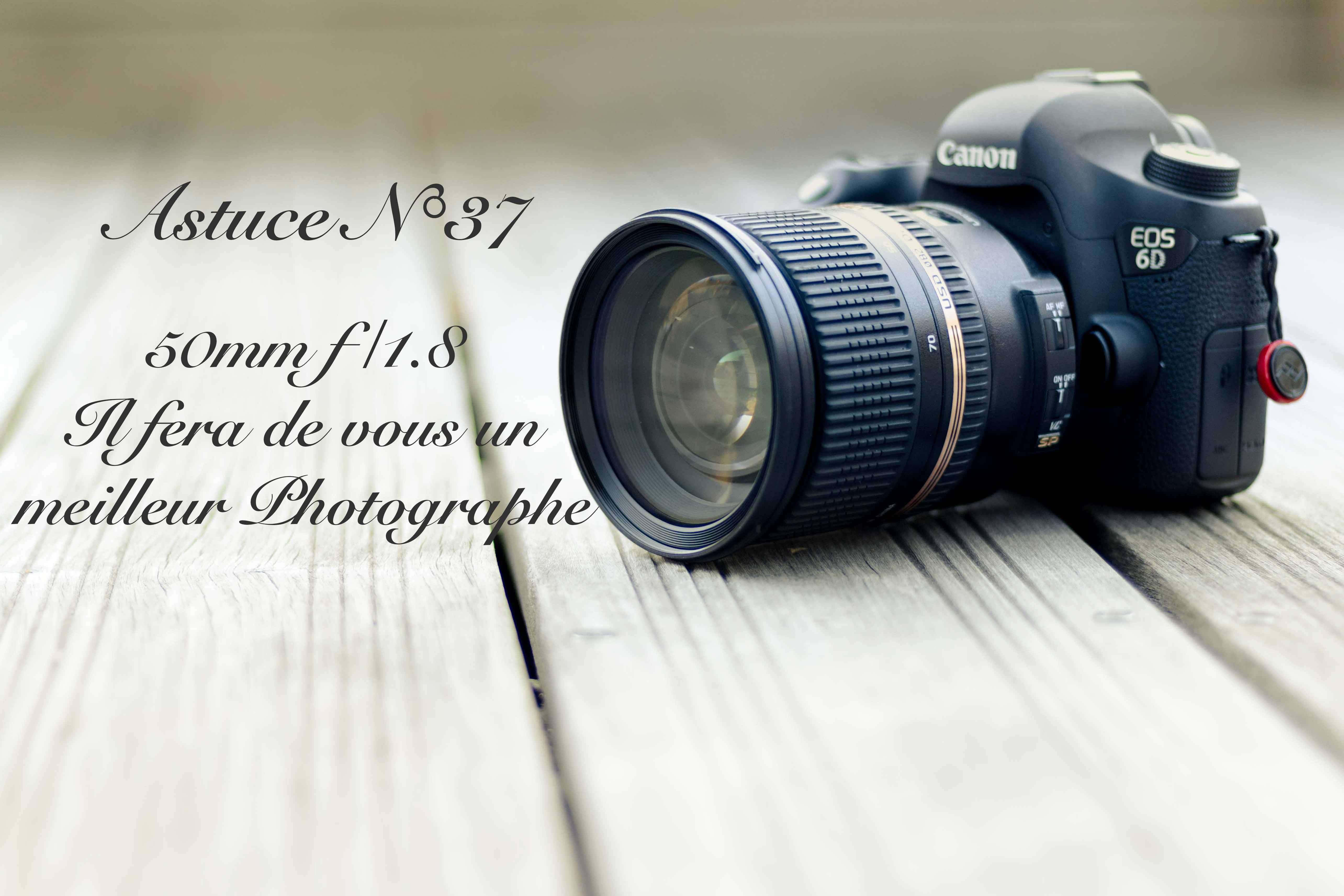 50mm f/1.8 – L'objectif qui fera de vous un meilleur photographe (37/52)